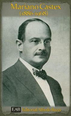 Mariano Castex ~bisabuelo~