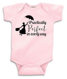 Practically Perfect In Every Way onesie or t-shirt - Mary Poppins inspired - Disney by DoodlesAndDots2 on Etsy