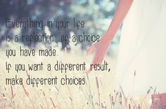 A different life requires different choices. #inspirational #words #quotes