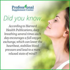 Did you know... deep breathing is good for you?