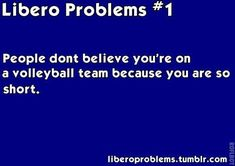 volleyball pet peeve off the court.when people say I can't play volleyball because of my height -_______- like swervee this is my problem Libero Volleyball, Volleyball Jokes, Volleyball Problems, Volleyball Motivation, Play Volleyball, Volleyball Players, Volleyball Sayings, Volleyball Training, Volleyball Workouts