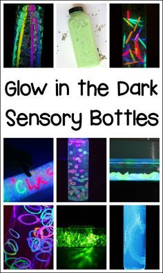 10+ glow in the dark sensory bottles to make with the kids