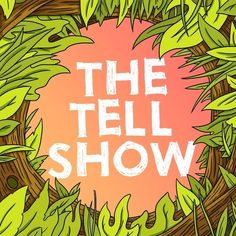 """7 Reasons To Listen To BuzzFeed's New Podcast """"The Tell Show"""""""