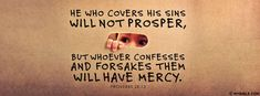Confess And Forsake Your Sin.