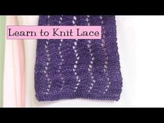 ▶ Learn to Knit Lace, Parts 1-5 - YouTube