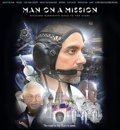 Man on a mission, Richard Garriott , son of an astronaut, private space travel enthusiast, goes to the space station with the cosmonauts