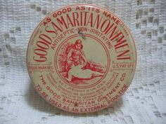 Good Samaritan Ointment Advertising Tin @ Vintage Touch ~ SOLD