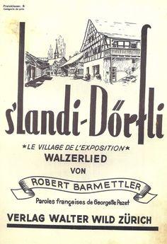 ROBERT BARMETTLER - S LANDI-DÖRFLI - LE VILLAGE DE L EXPOSITION ORIG. MUSIKNOTE