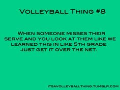 Volleyball thing #8 This is how I feel in game mode but its not like I haven't done it so then I feel guilty.