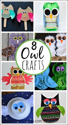 8 Easy Owl Crafts for Kids. Use paper plates, construction paper, glue, and a few other craft supplies to make these adorable owls with your kids.