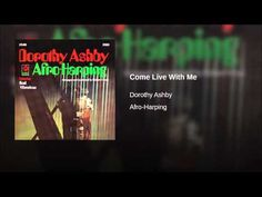 Dorothy Ashby - Come Live With Me.