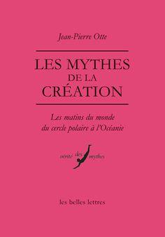Les Mythes de la création Novels, Ebooks, Matins, France 1, Lectures, Catalogue, Romans, Religion, Graphic Design
