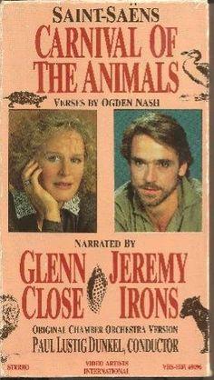Saint Saens: Carnival of the Animals [VHS] VHS ~ Jeremy Irons, http://www.amazon.com/dp/6301884027/ref=cm_sw_r_pi_dp_CDnsqb0KT1VQQ