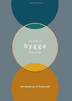 The book of Hygge: The Danish art of living well by Louis... https://www.amazon.co.uk/dp/1785034464/ref=cm_sw_r_pi_dp_x_KKp-xbEBK2GPX