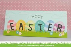 Lawn Fawn - Happy Hatchling, Finley's ABCs, Happy Happy Happy, Grassy Border, Flower Border _ Easter card by Elise for Lawn Fawn Design Team