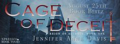 Tome Tender: Cage of Deceit by Jennifer Anne Davis Blitz and Gi...