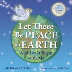 Book, Let There Be Peace on Earth and Let it Begin With Me by Jill Jackson
