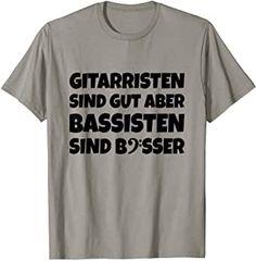 Gitarristen sind gut, aber Bassisten sind besser: Bass T-Shirts mit einem Spruch für Bassisten. Wenn Du Dich für Bass Gitarre, E-Bass, Musiker, Basschlüssel, Bass Schlüssel, lustige Basssprüche, Bass Sprüche, Basser, Bass Geschenke oder Geschenkideen für Bassisten interessierst, könnte Dir dieses witzige TSS Design gefallen.