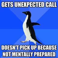 Way to many of these Socially Awkward Penguin things are true for me. There was a time when I thought I was a well adjusted human. Not so much anymore.