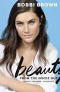 Bobbi Brown Beauty from the Inside Out: Makeup * Wellness * Confidence - Google Search