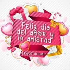 DIAS FESTIVOS: Feliz día del Amor y la Amistad Valentines Gifts For Him, Love Images, Friendship, Happy Birthday, Christmas Ornaments, My Favorite Things, Holiday Decor, Romance, Emoji