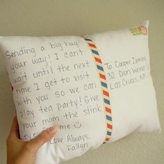 Make a postcard pillow . <3 Oh this is so cute and I am sending this one of the care packages!!! :D
