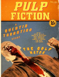 Pulp Fiction - Movie poster in the style of a Pulp novel cover featuring Butch and Gold Watch episode #GangsterMovie #GangsterFlick