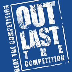 Out Last The Competition - Blue