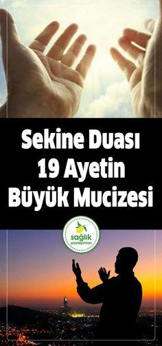 Sekine duası 19 ayetin büyük mucizesi #sekine #dua #şifa #borç #sağlık #eda Verse, Sufi, Osho, Health Quotes, Karma, Poems, Prayers, Faith, Religion