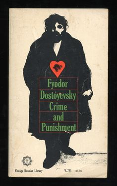 Crime and Punishment by Fyodor Dostoyevsky (translated from the Russian by Constance Garnett) with cover design by Milton Glaser
