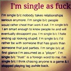 Single as fuck! LOL