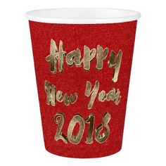 Happy New Year 2018 Typography Red Gold Elegant Paper Cup - red gifts color style cyo diy personalize unique