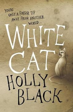 White Cat  (The Curse Workers #1)  by Holly Black