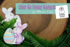 Gerda Steiner Designs, LLC: Cute Bunny Magnets ~ Perfect Project for Kids! Egg Stamp, Bunny Images, Happy Easter Everyone, Photo Magnets, Cute Bunny, Digital Stamps, Projects For Kids, Cards, Tutorials