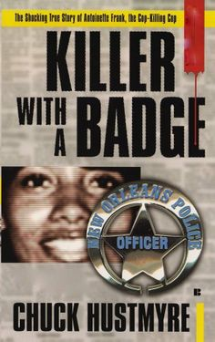 Killer with a Badge by Chuck Hustmyre. $3.29. Author: Chuck Hustmyre. 364 pages