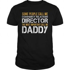 Awesome Tee For Community Relations Director #teeshirt #T-Shirts. BUY NOW  => https://www.sunfrog.com/LifeStyle/Awesome-Tee-For-Community-Relations-Director-143493723-Black-Guys.html?id=60505