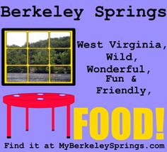 This design shows how it can be used to promote a business or restaurant in Berkeley Springs.