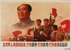 """May 16, 1966 – The Communist Party of China issues the """"May 16 Notice"""" (sumarize Mao's ideological justification) marking the beginning of the Cultural Revolution (its stated goal was to enforce socialism in the country by removing capitalist, traditional and cultural elements from Chinese society and to impose Maoist orthodoxy)"""