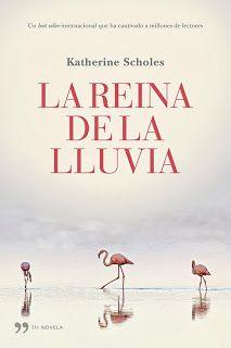 La reina de la lluvia - Katherine Scholes