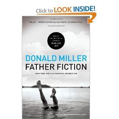 I think this might be my favorite Don Miller book.