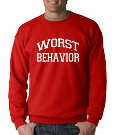 Crewneck Worst Behavior Long Sleeve Hip Hop Crew by XpressionTees