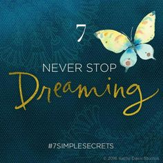 Your visions can guide you to great things…but being patient can be tough. Don't give up on yourself or on an idea that might seem slow in coming. It just might need a little more time to germinate and become strong! #7simplesecrets #createalifeyoulove