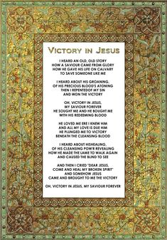 Love to sing this song in my mind, the enemy hates it! 1 of Jordyns favorite hymns Victory in Jesus