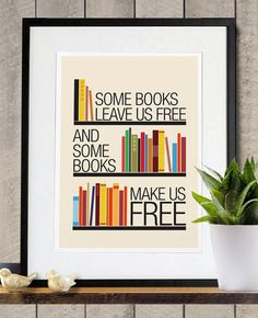 Some Books Leave Us Free and Some Books Make Us Free inspirational Poster A3 Print. $18.00, via Etsy.