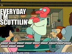 Everyday I'm Scuttlin'