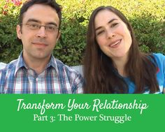 Getting the Love You Want, Harville Hendrix, the power struggle