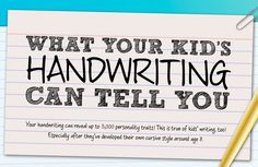 The way your child writes can say a lot about his personality.