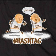 #Hashtag - Social media Funnies