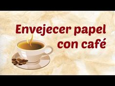 Cómo envejecer papel con café   Técnica Casera   Mundo@Party - YouTube