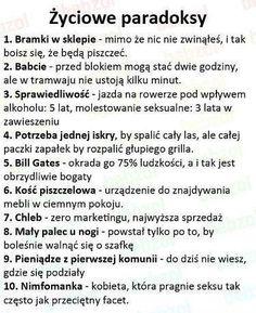 Życiowe paradoksy... Polish Language, Funny Mems, Everything And Nothing, Smile Everyday, Never Grow Up, Keep Smiling, Body Language, Wtf Funny, Good Mood